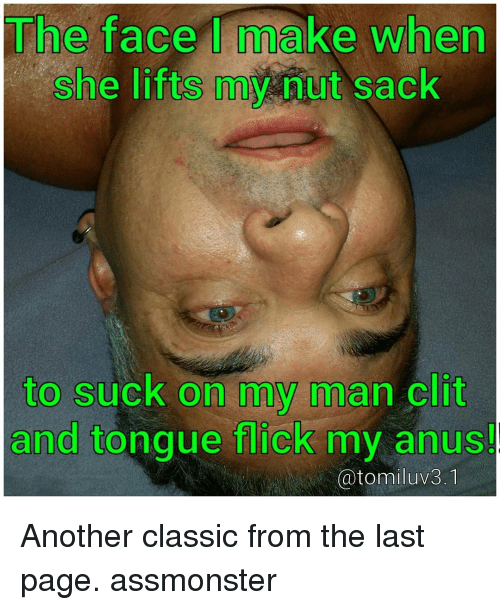 Snicky S. reccomend Tongue in the anus