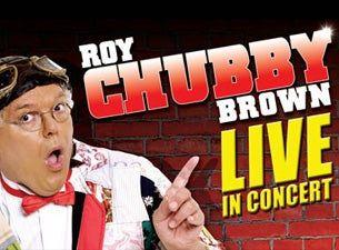 Gully reccomend Roy chubby brown stage dates